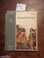 Balsamo Crivelli, Riccardo - I TRE MOSCHETTIERI - Utet (la scala d'oro) 1933