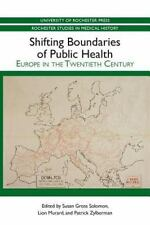 Rochester Studies in Medical History: Shifting Boundaries of Public Health :...