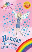 Hannah The Happy Ever After Fairy: Special (Rainbow Magic), Meadows, Daisy , Acc