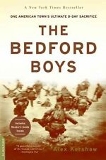 The Bedford Boys: One American Town's Ultimate D-Day Sacrifice, Kershaw, Alex |
