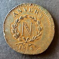 France - Belgique - Napoléon Ier - Siège D'Anvers 10 Centimes 1814 - Rare