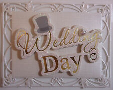 1 x H/DA SPOSA FATTO Card Topper/Wedding Day