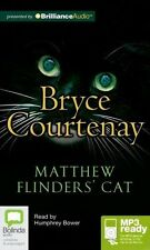 Bryce COURTENAY / MATTHEW FLINDERS' CAT        [ Audiobook ]