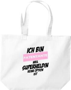 große Einkaufstasche, Ich bin Patentante weil Superheldin keine Option ist,