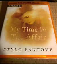 Stylo Fantôme: My Time in the Affair Brand New Audiobook CD MP3