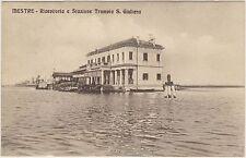 MESTRE - RICEVITORIA E STAZIONE TRAMVIA S.GIULIANO (VENEZIA) 1912