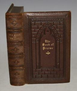 Inscribed Lord & Lady Selborne Roundell Book of Praise 1874 Attractive Binding