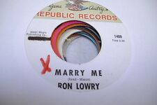 Country NM! 45 RON LOWRY Marry Me on Republic 1