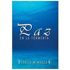 Paz en la Tormenta by Idalia Mendoza (2013, Hardcover)
