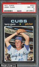 1971 Topps #203 Larry Gura Cubs PSA 8 NM-MT