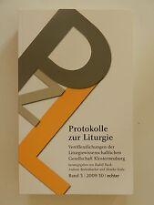 Protokolle zur Liturgie Rudolf Pacik Band 3 2009/10 Echter Verlag