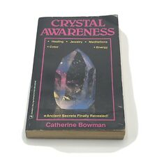 Crystal Awareness by Catherine Bowman Paperback Book 1994