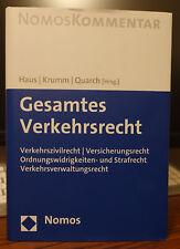 Gesamtes Verkehrsrecht - Haus Krumm Quarch [Hrsg.] - Nomos Kommentar 2014