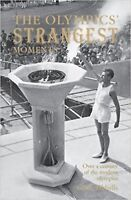 The Olympics' Strangest Moments (Paperback) New Book
