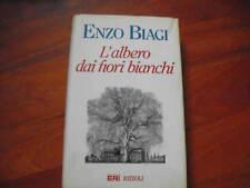 BIAGI, L'albero dai fiori bianchi, rizzoli 1994 DEDICA