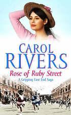 Rose of Ruby Street (East End Saga Series) by Carol Rivers - lovely tale