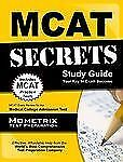 MCAT Secrets Study Guide : MCAT Exam Review for the Medical College Admission...