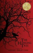 The Hanging Tree: A Novella Paperback – October 15, 2013 by Michael P. Cash