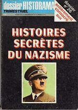 HISTORAMA DOSSIER N°26 HISTOIRES SECRETES DU NAZISME