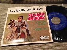 "RICHARD ANTHONY SPANISH 7"" SINGLE SPAIN EP ARANJUEZ MON SOUVENIR"