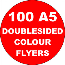 100  A5 FULL COLOUR DOUBLE SIDED FLYERS