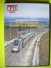 DVD RARE  la vie du rail  EN CABINE D UN TGV DUPLEX  Lyon-Marseille  1ere Partie