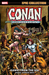 Conan Epic Collection 2 Hawks From The Sea TPB Softcover Graphic Novel