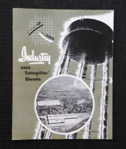 "c.1950 ""INDUSTRY USES CATERPILLAR DIESELS"" MINING STEEL MILL COAL SALES BROCHURE"