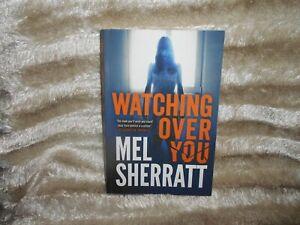 Mel Sherratt Superb Thriller Book - Watching Over You