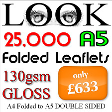 25,000 A5 Folded Leaflets 148mm x 210mm