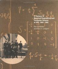 A Century of Electrical Engineering and Computer Science at MIT, 1882-1982 by W
