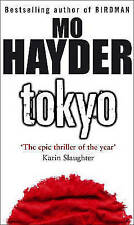 Tokyo: The epic thriller of the year, Mo Hayder   Paperback Book   Good   978055