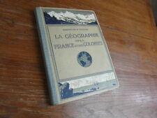 LIVRE SCOLAIRE / GEOGRAPHIE DE LA FRANCE ET DES COLONIES Kaeppelin Teissier 1933
