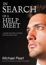 In Search of a Help Meet by Michael Pearl NEW!!