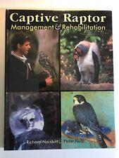 Captive Raptor Management and Rehabilitation by Peter Holtz (Sealed)