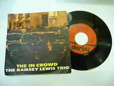 """RAMSEY LEWIS TRIO""""THE IN CROWD-disco 45 GIRI DERBY italy 1965"""" JAZZ/VERY RARE"""
