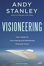 Visioneering: God's Blueprint for Developing and Maintaining Vision