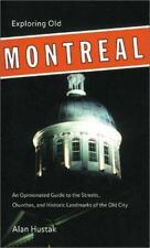 Exploring Old Montreal: An Opinionated Guide to the Streets, Churches, and Histo