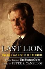 Last Lion : The Fall and Rise of Ted Kennedy by Bella English (2009, Hardcover)