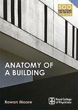 Anatomy of a Building by Rowan Moore (Paperback, 2014)