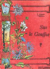 Sur le gouffre Poinsot Société Française d'Imprimerie et de Librairie illustré
