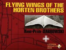 FLYING WINGS OF THE HORTEN BROTHERS - NEW PAPERBACK BOOK