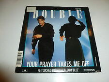 "DOUBLE - Your Prayer takes me off - 1986 UK 2-track 7"" vinyl single"