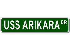 USS ARIKARA ATF 98 Ship Navy Sailor Metal Street Sign - Aluminum