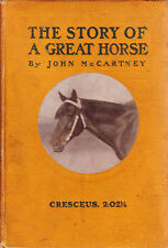 SCARCE HORSE BIOGRAPHY CRESCEUS TROTTING RACING BOOK MCCARTNEY 1902 1ST EDITION