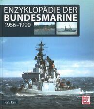 Karr: Enzyklopädie Bundesmarine 1956-1990 Handbuch/Bildband/Marine/BW/Geschichte