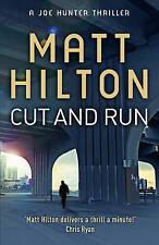 Cut and Run: The Fourth Joe Hunter Thriller by Matt Hilton (Paperback, 2011)