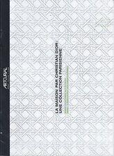 ARTCURIAL LA MAISON PAR CHRISTIAN DIOR Design Objects Collection Catalog 2015