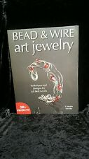 BOOK: Bead and Wire Art Jewelry: Techniques & Designs All Skill Levels / Crafts