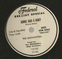DOOWOP R&B 78 - MIDNIGHTERS - ANNIE HAD A BABY  - HEAR 1954 PROMO FEDERAL 12195
